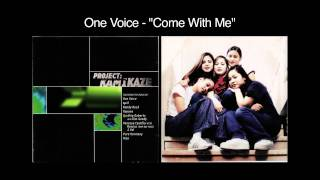 Watch One Vo1ce Come With Me video