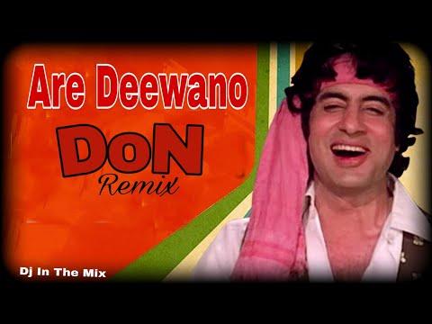 Are Deewano - Dj Mix
