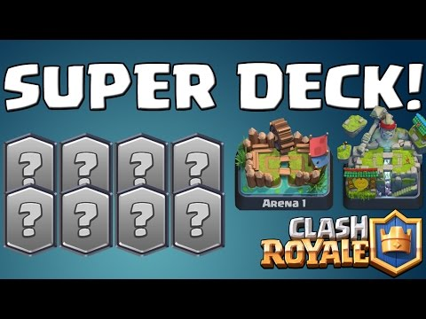 SUPER DECK! ARENA 1-8! || CLASH ROYALE || Let's Play CR [Android iOS PC]