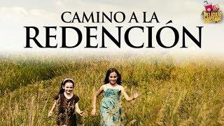 Camino A La Redención | Película Cristiana