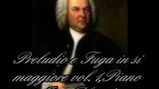 J.S.BACH PRELUDIO E FUGA IN SI MAGGIORE VOL.1 PIANO INIO PLACIDO