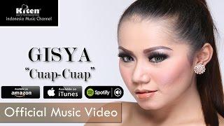 Gisya - Cuap Cuap ( Official Music Video )