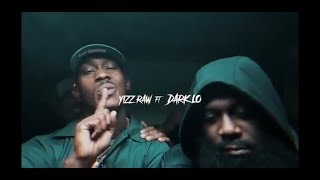 Yizzy Raw feat. Dark Lo - The Price (Official Video)