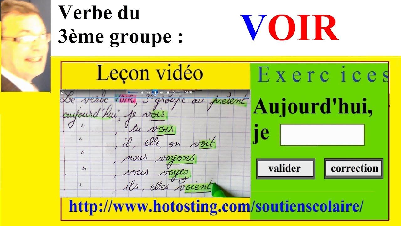 Conjugaison Verbe Voir 3eme Groupe Imparfait Present Futur Youtube