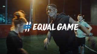 #EqualGame ft Messi, Ronaldo, Hegerberg & Pogba
