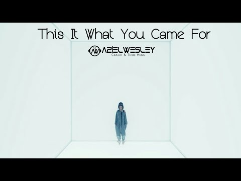 Rihanna - This Is What You Came For (Aziel Wesley Club Mix)