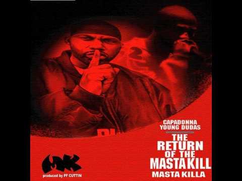 Masta Killa feat. Cappadonna & Young Dudas - The Return Of The Masta Kill [prod: PF Cuttin]