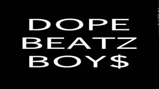 DOPE BEATZ BOY$ - Metal GHETTO