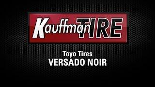 Toyo Versado Noir Product Video