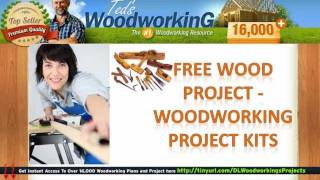 Free Wood Project - Woodworking Project Kits