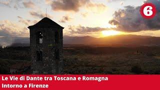 Le Vie di Dante / Intorno a Firenze