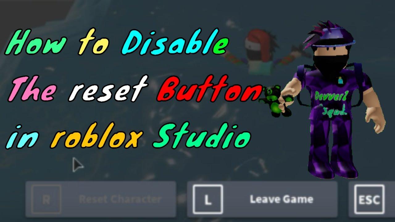 Disable Reset Button Roblox