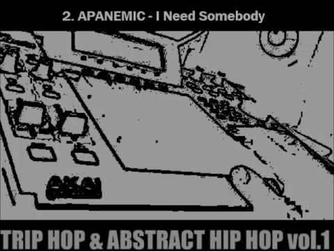 TRIP HOP and ABSTRACT HIP HOP | mix vol. 1
