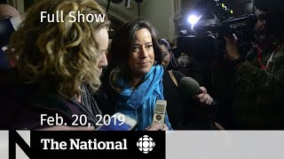 The National for February 20, 2019 — Liberal Caucus Meets, Halifax Memorial, Teen Vaxxers