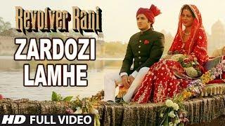 Zardozi Lamhe Full Video Song | Revolver Rani | Kangana Ranaut | Vir Das