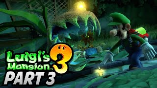 "[🔴LIVE] ""TOO MUCH TIME WITH BOTANY!"" - Luigi's Mansion 3 (Story Mode) Playthrough - Part 3"