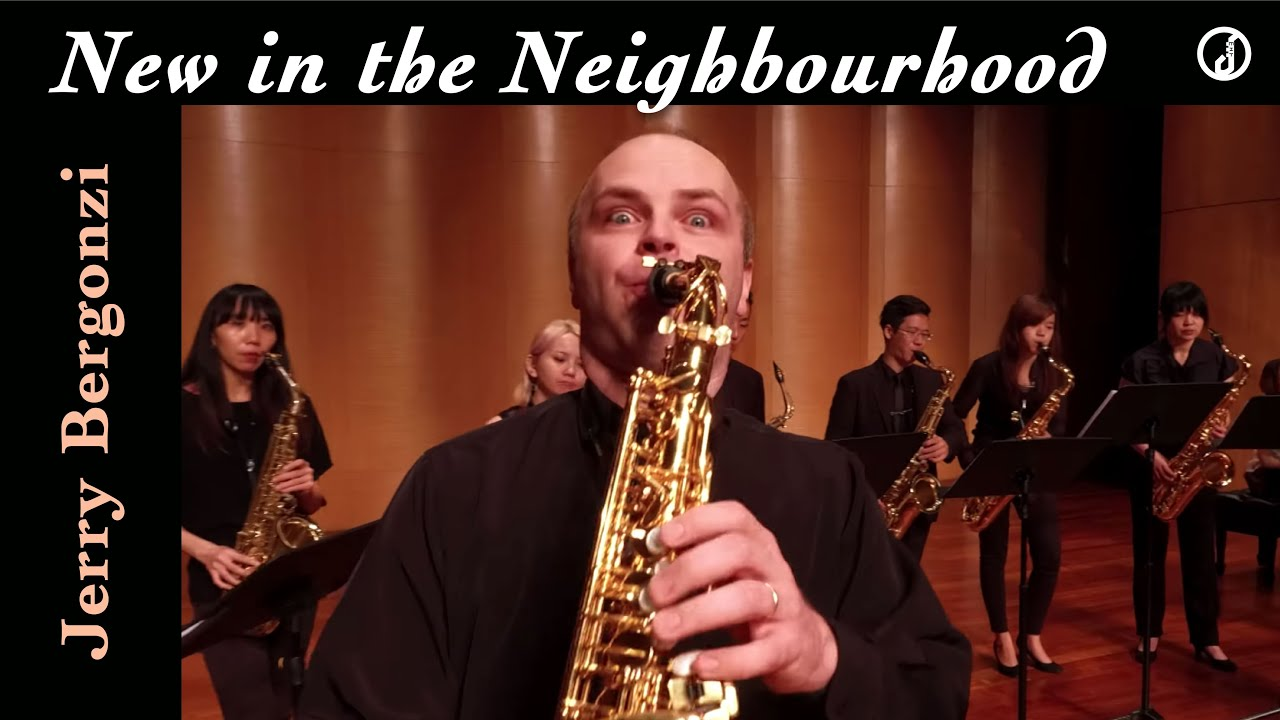 【 New in the Neighbourhood / Jerry Bergonzi 】