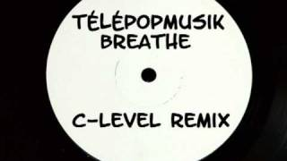 Télépopmusik - Breathe (C-Level DnB Remix)