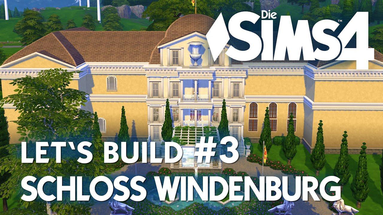 Die Sims 4 Let\'s Build Schloss #3 | Haupt-Haus bauen - YouTube