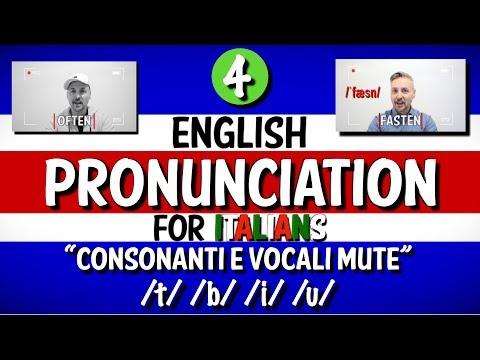 PRONUNCIA Inglese per Italiani 4 (Consonanti e Vocali MUTE - /b/ /t/ /u/ /i/)