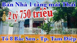 Bán nhà đẹp 1 tầng mái thái 240m2 tổ 8 Bắc Sơn Thành phố Tam Điệp giá 2 tỷ 750 triệu | Long Việt BĐS