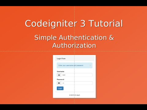 Codeigniter 3 tutorial authentication & authorization part 1.