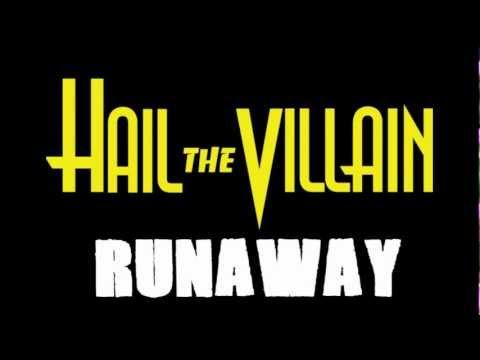 Hail The Villain - Runaway [LYRICS] [HD]
