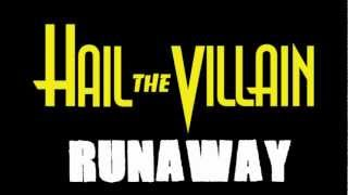 Hail The Villain - Runaway [LYRICS] [HD]
