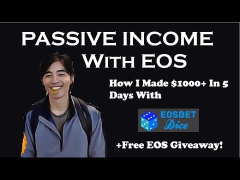How I Made $1000+ Passive Income With EOS + Free EOS ...