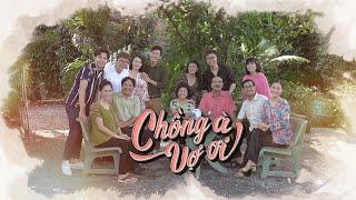 Phim Việt Nam Hay 2019 | CHỒNG À VỢ ƠI - Tập 1 | Phim Tình Cảm Việt Nam Hay Nhất 2019
