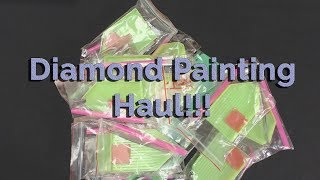 Diamond Painting Haul!