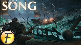 "Sea Of Thieves Song ►""Fight Where We Stand"" by FabvL"