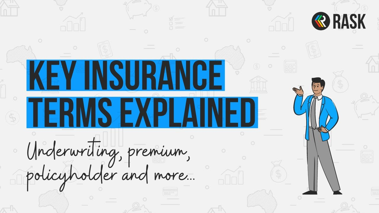 An Easy Explanation of Insurance Terms like Underwriting | Rask Finance | [HD] - YouTube
