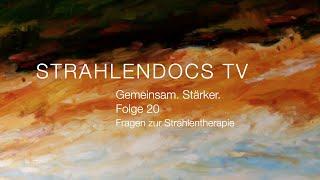 Strahlendocs TV - Gemeinsam. Stärker. - Folge 20