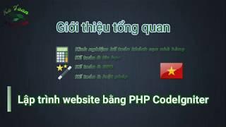 001 - Gioi Thieu Tong Quan - Lap Trinh CodeIgniter