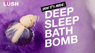 Lush How It's Made: Deep Sleep Bath Bomb