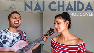 Nai Chaida - Lisa Mishra | VRYL Originals | ROL Acoustic Cover