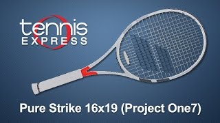 Babolat Pure Strike 16x19 (Project One7) Tennis Racquet Review | Tennis Express
