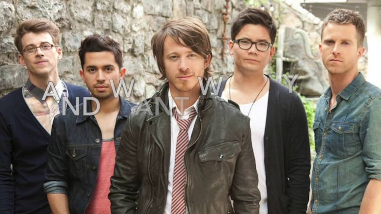 What You Want Tenth Avenue North Lyrics Youtube