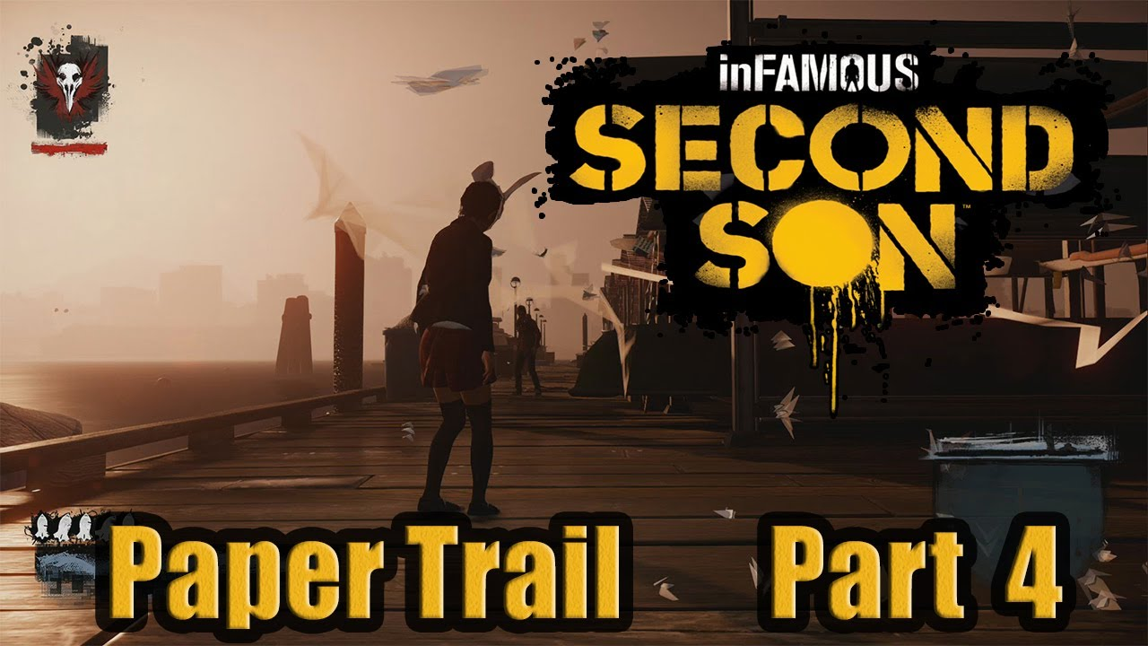 Infamous Second Son :-: Paper Trail :-: Part 4 :-: Full