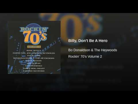Billy, Don't Be A Hero