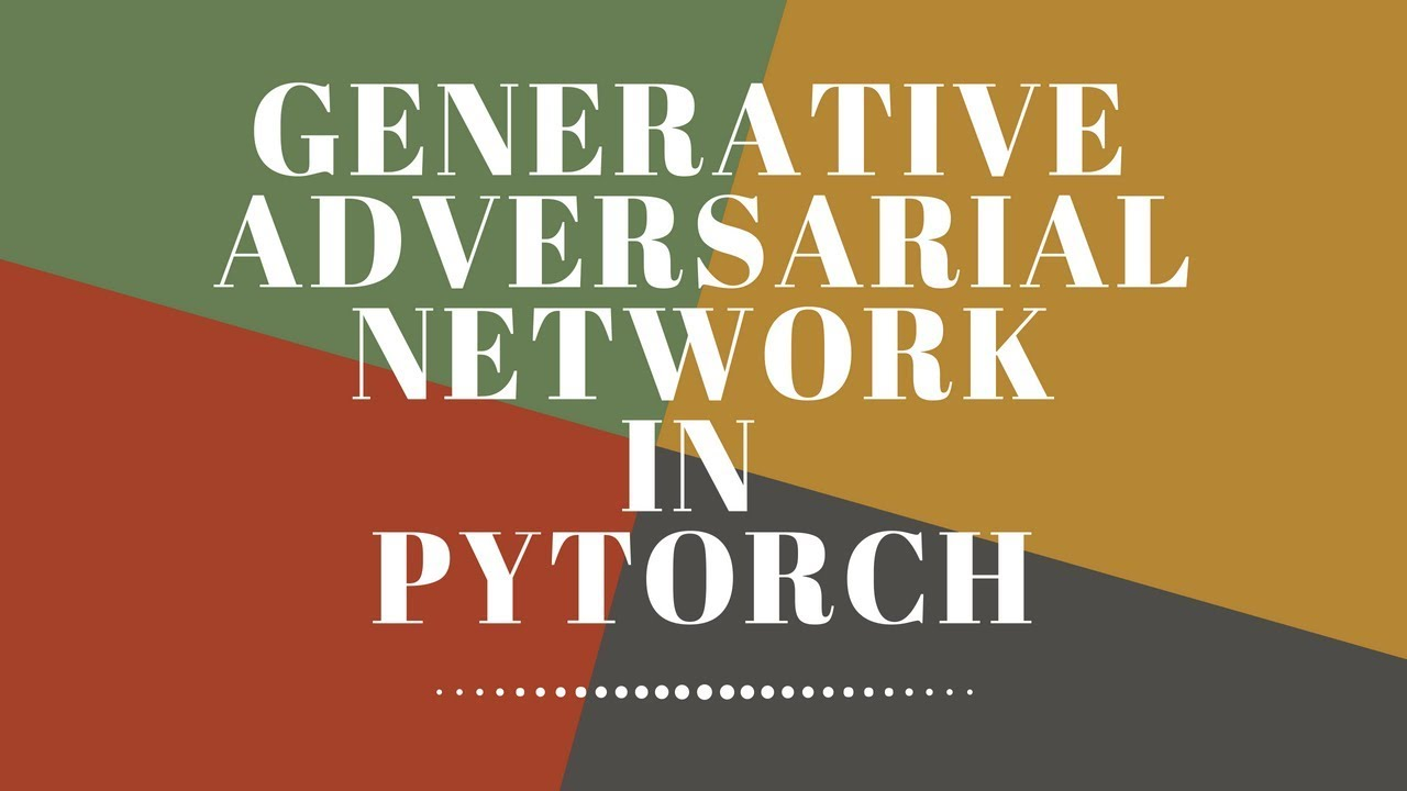 Generative Adversarial Network(Pytorch)