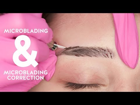 Microblading and Microblading correction procedure TUTORIAL
