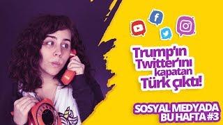 Trump'ın hesabını kapatan Türk çıktı! - Sosyal medyada bu hafta #3
