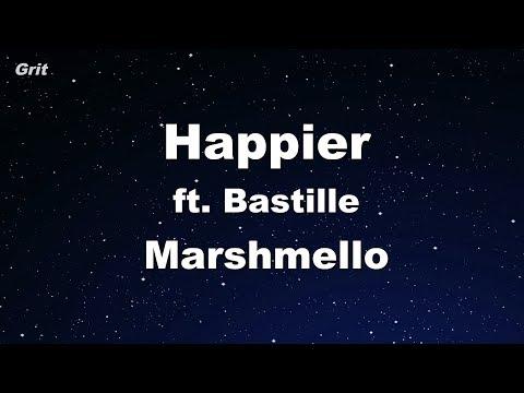 Happier - Marshmello ft. Bastille Karaoke 【No Guide Melody】 Instrumental
