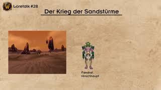 Loretalk #28   Der Krieg der Sandstürme und Aegwynn