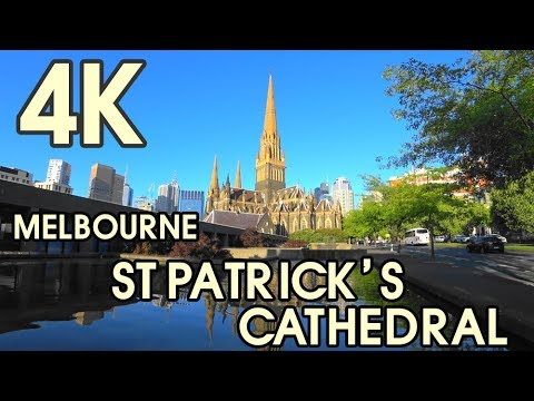 【4K UHD BEAUTIFUL MELBOURNE AUSTRALIA】St Patrick's Cathedral