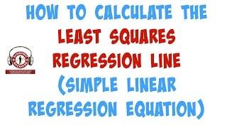 005 كيفية حساب المربعات خط الانحدار (الانحدار الخطي البسيط المعادلة)