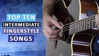 Top 10 Fingerstyle Songs for Advancing Guitarists