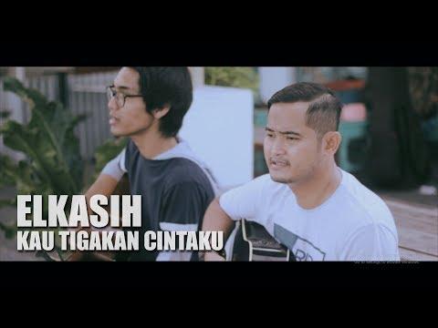 ELKASIH - KAU TIGAKAN CINTAKU (Tereza Feat. Ary Rama Cover)